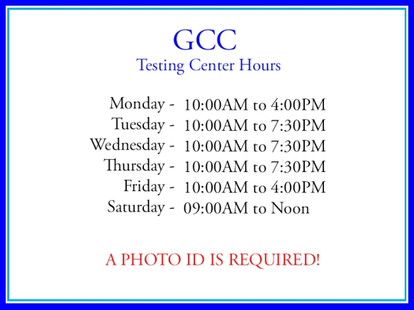 GCC Testing Center Hours
